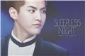 História: Sleepless Night