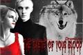 História: The taste of your blood (HIATUS)