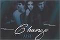 História: Change me