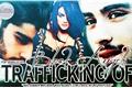 História: Trafficking Of Black Angels