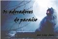 História: Os adoradores do Paraíso