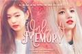 História: Only A Memory