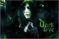 História: Dark Love