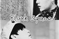História: Blank Space
