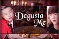 História: Degusta-Me