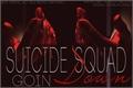História: Suicide Squad: Goin Down (Hiatus)