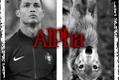 História: Alpha