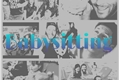 História: Babysitting