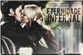 História: Eternidade Infernal