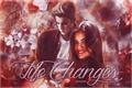 História: Life Changes