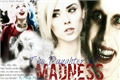 História: The Daughter of Madness