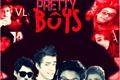 História: Pretty Boys