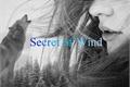 História: Secret of Wind