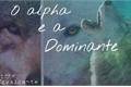 História: O alfa e a dominante