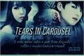História: Tears In Carousel (Imagine JungKook)