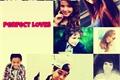História: Perfect Loves