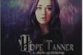 História: Hope Tanner