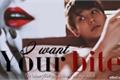 História: I want your bite (Imagine Sungjoo - UNIQ)
