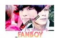 História: Fanboy