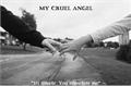 História: My Cruel Angel