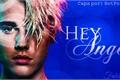 História: Hey Angel - Justin Bieber.