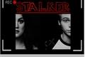 História: Stalker