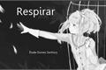 História: Respirar