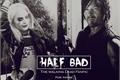 História: Half Bad (HIATO)