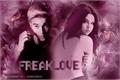História: Freak Love