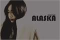 História: Alaska