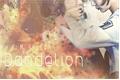 História: Dandelion (EM REVISÃO)