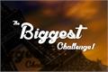 História: The Biggest Challenge