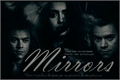 História: Mirrors