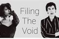 História: Filling the Void -Bamon