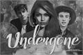 História: Undergone