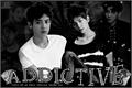 História: Addictive (HIATUS)