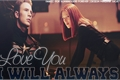 História: I will always love you