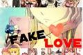 História: Fake Love