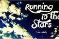 História: Running To The Stars