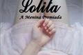 História: Lolita - A Menina Premiada