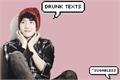 História: Drunk Texts