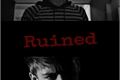 História: Ruined - Newtmas fic