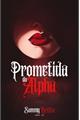 História: Prometida do Alpha