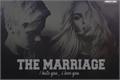 História: The Marriage