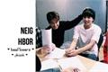 História: Neighbour - jikook