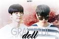 História: Graceful doll