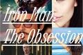 História: Iron Man: The Obsession
