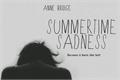 História: Summertime Sadness