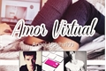História: Amor Virtual