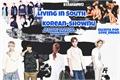 História: Living in South Korea - Shownu